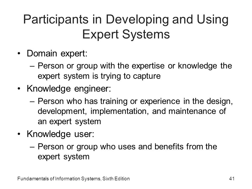 Participants in Developing and Using Expert Systems