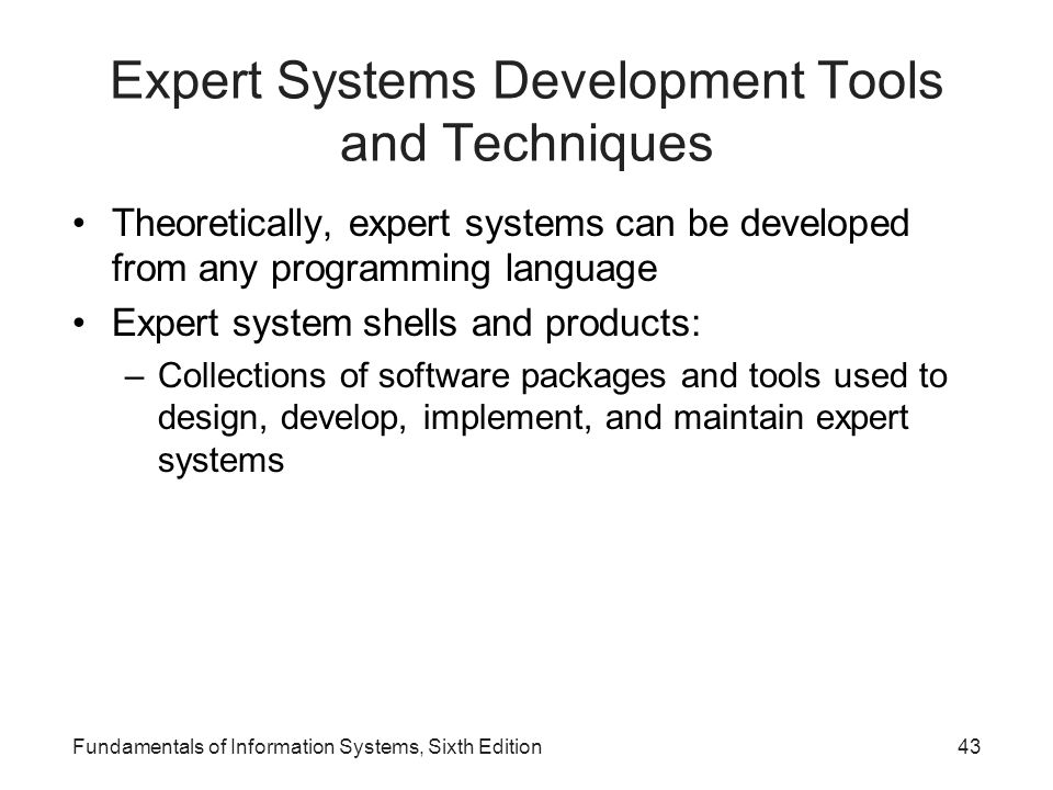 Expert Systems Development Tools and Techniques
