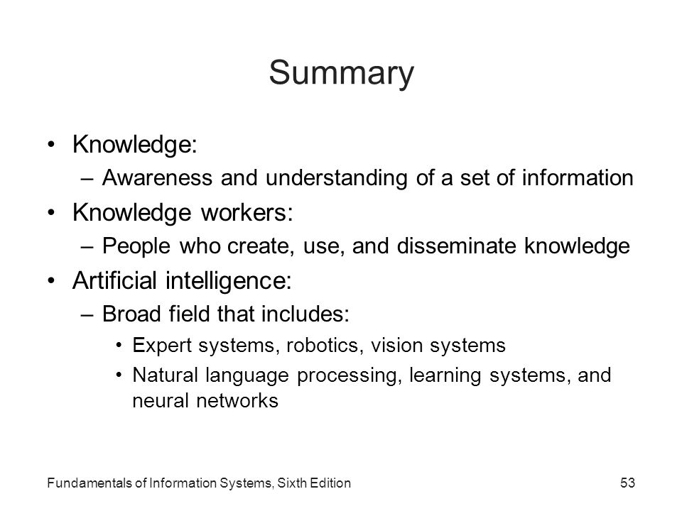 Summary Knowledge: Knowledge workers: Artificial intelligence:
