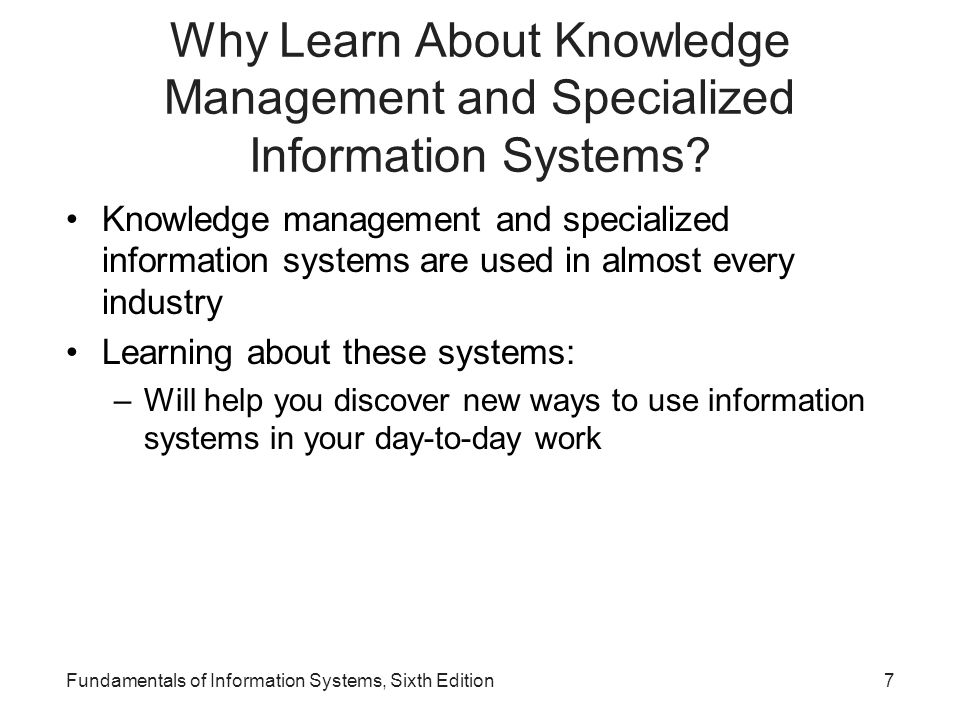 Why Learn About Knowledge Management and Specialized Information Systems