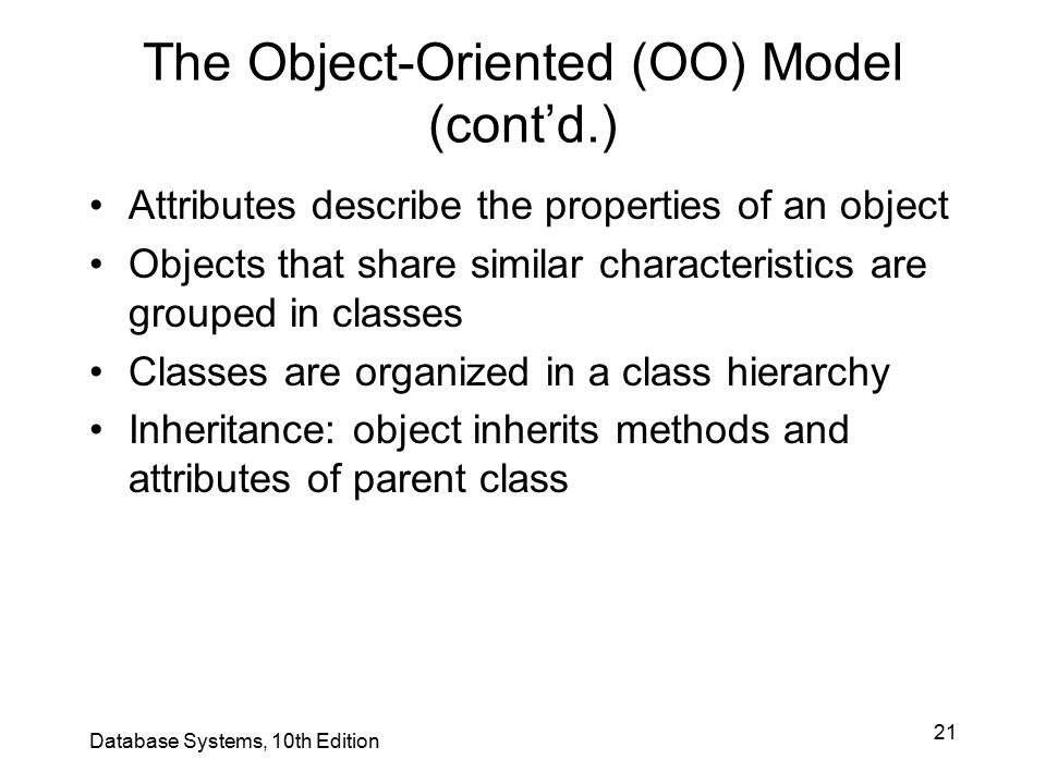 The Object-Oriented (OO) Model (cont'd.)