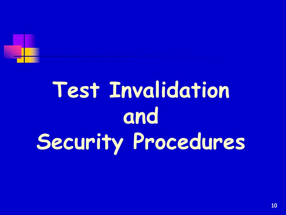 Test Invalidation and Security Procedures