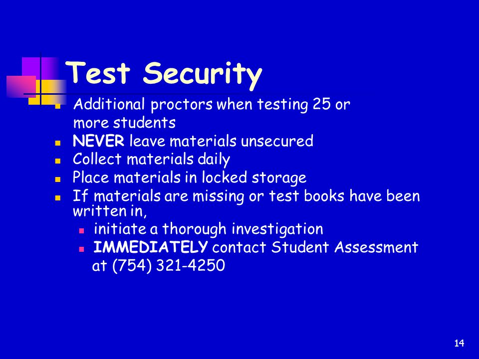 Test Security Additional proctors when testing 25 or more students