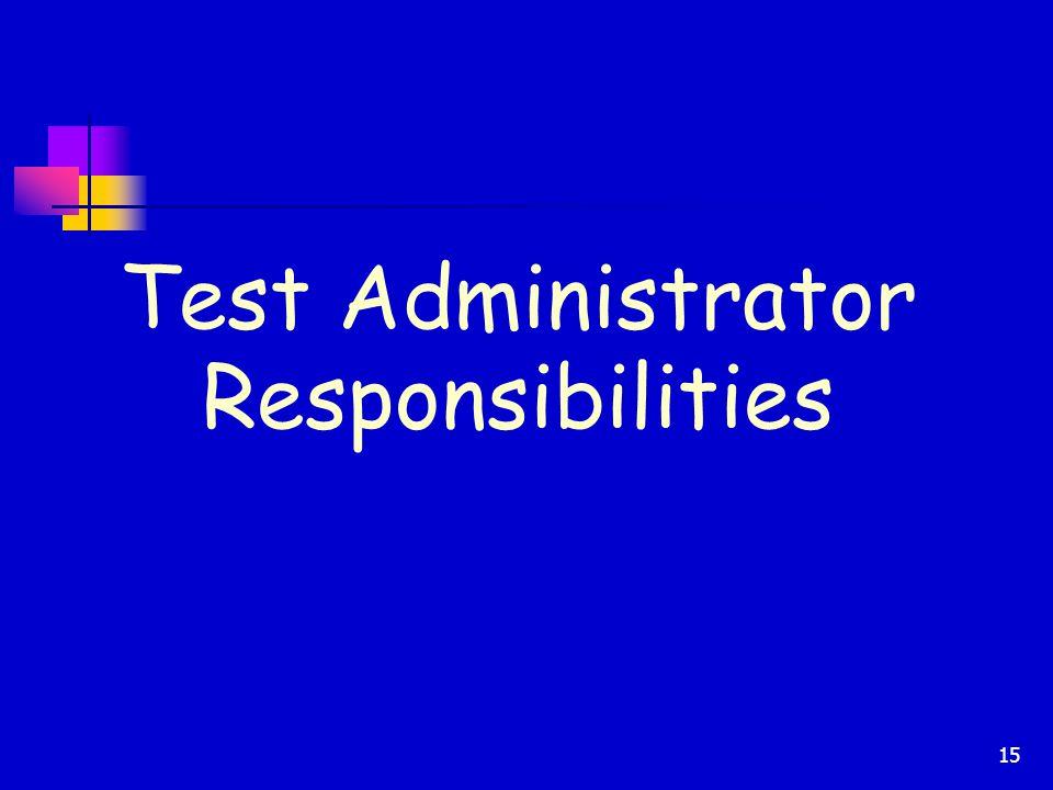 Test Administrator Responsibilities