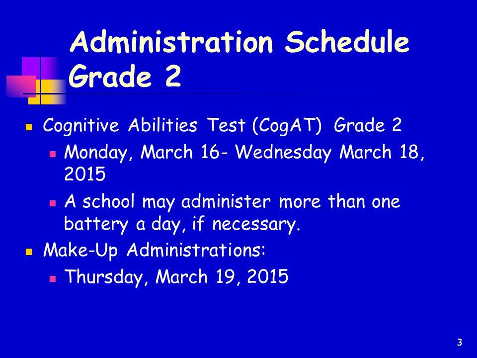 Administration Schedule Grade 2