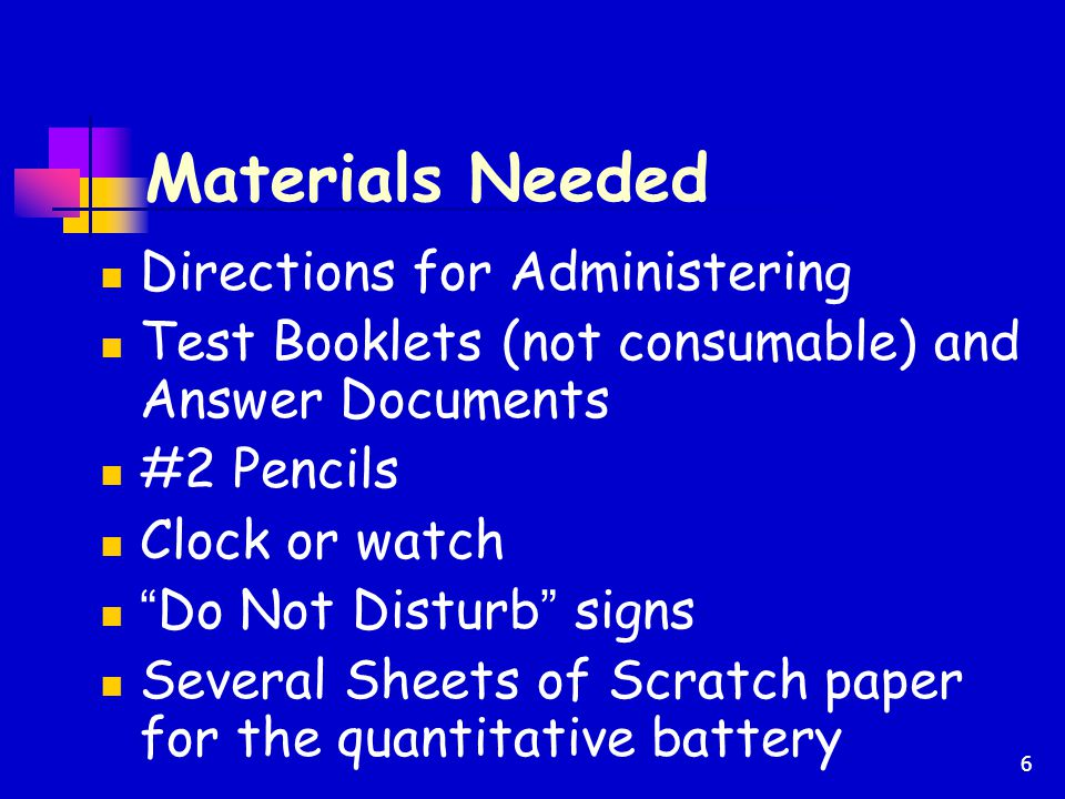 Materials Needed Directions for Administering