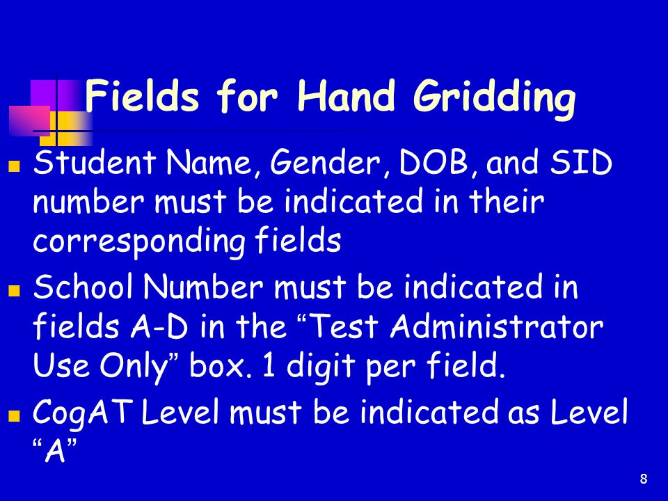 Fields for Hand Gridding