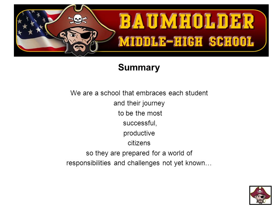Summary We are a school that embraces each student and their journey