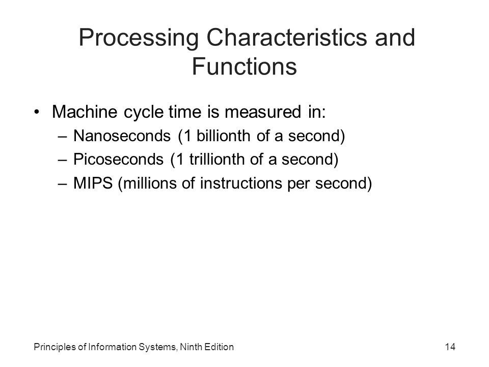 Processing Characteristics and Functions