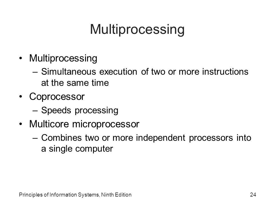Multiprocessing Multiprocessing Coprocessor Multicore microprocessor