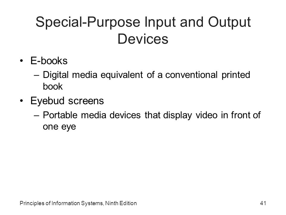 Special-Purpose Input and Output Devices