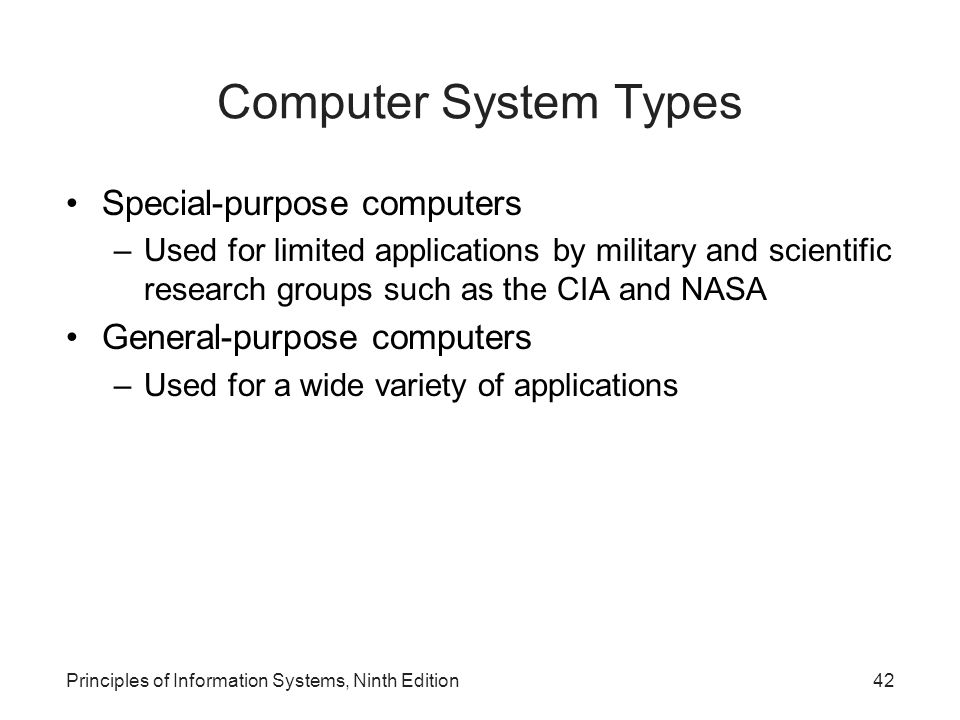Computer System Types Special-purpose computers
