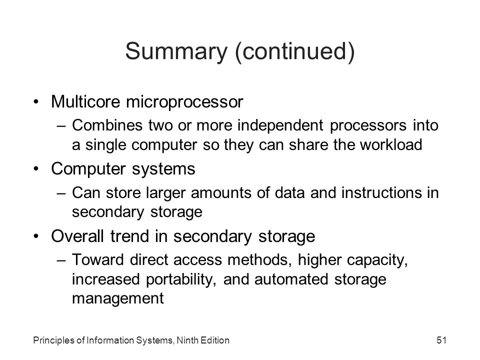 Summary (continued) Multicore microprocessor Computer systems