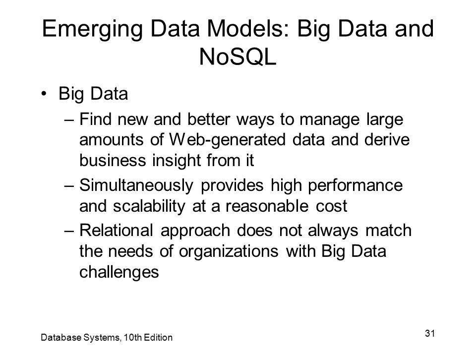 Emerging Data Models: Big Data and NoSQL