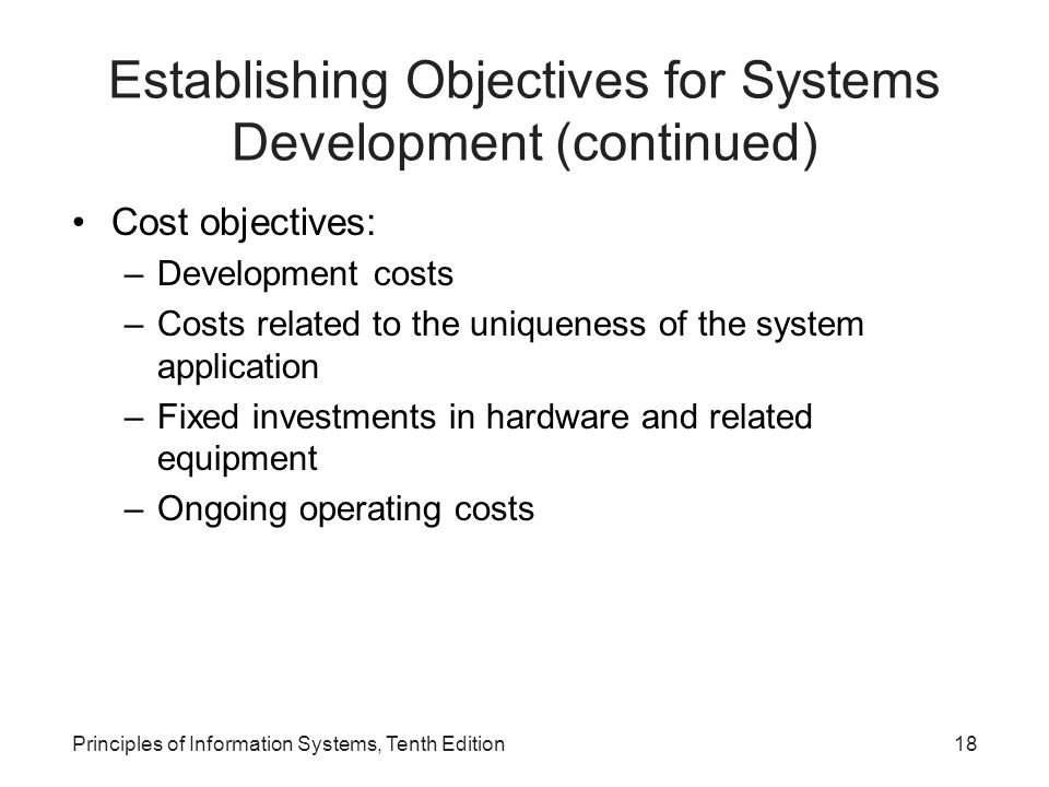 Establishing Objectives for Systems Development (continued)