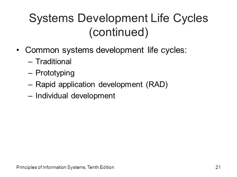 Systems Development Life Cycles (continued)