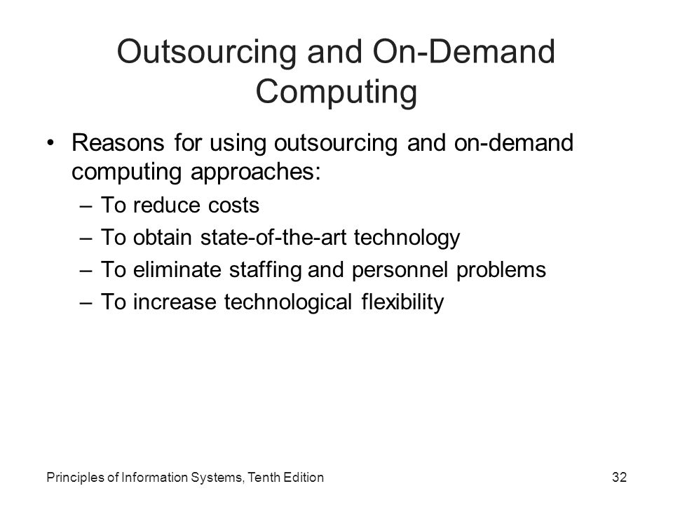 Outsourcing and On-Demand Computing