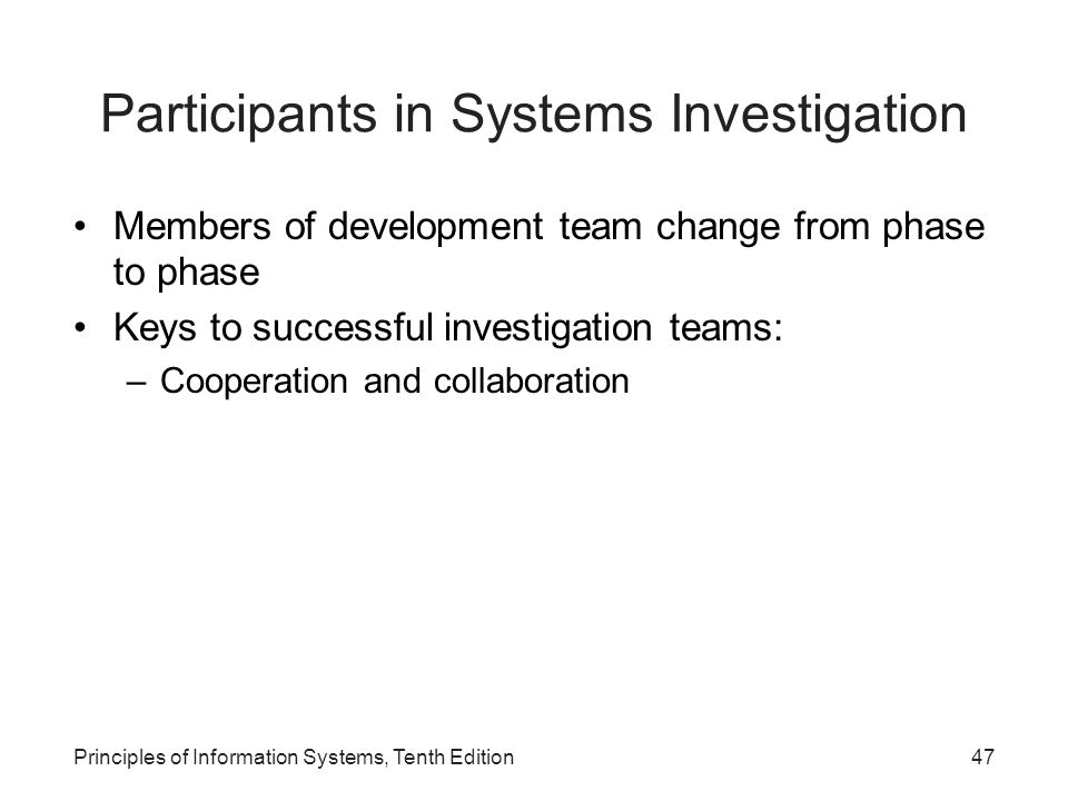 Participants in Systems Investigation