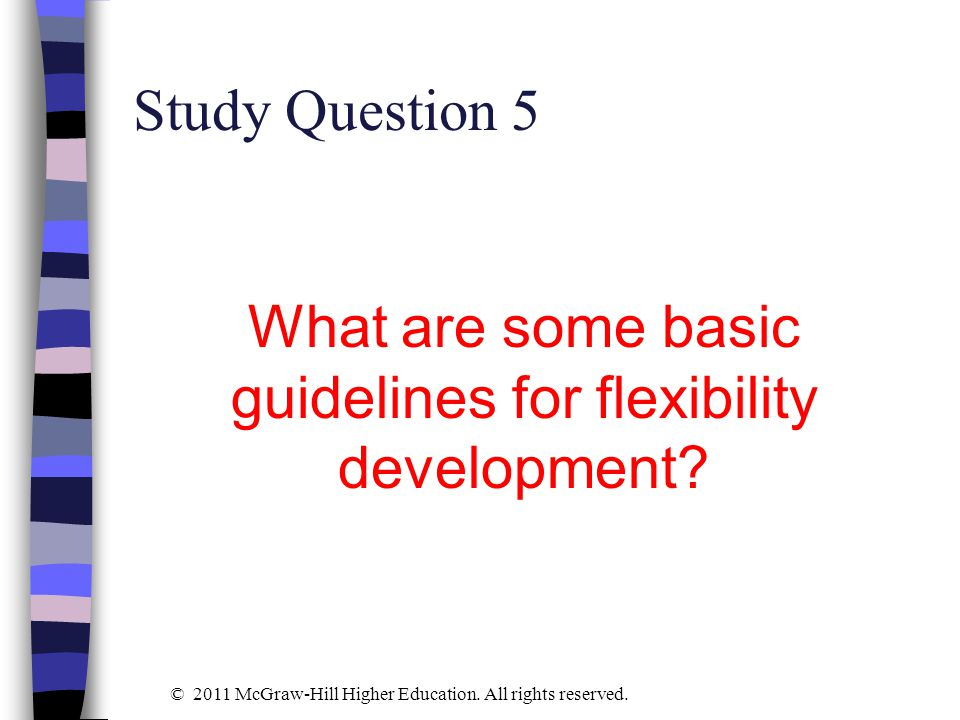 What are some basic guidelines for flexibility development