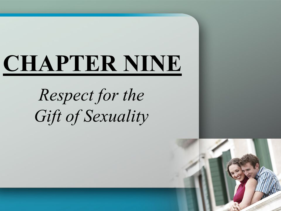 Respect for the Gift of Sexuality