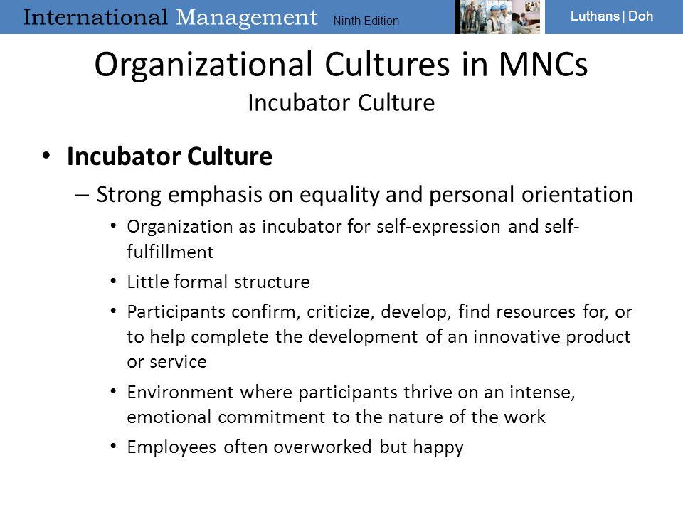 Organizational Cultures in MNCs Incubator Culture