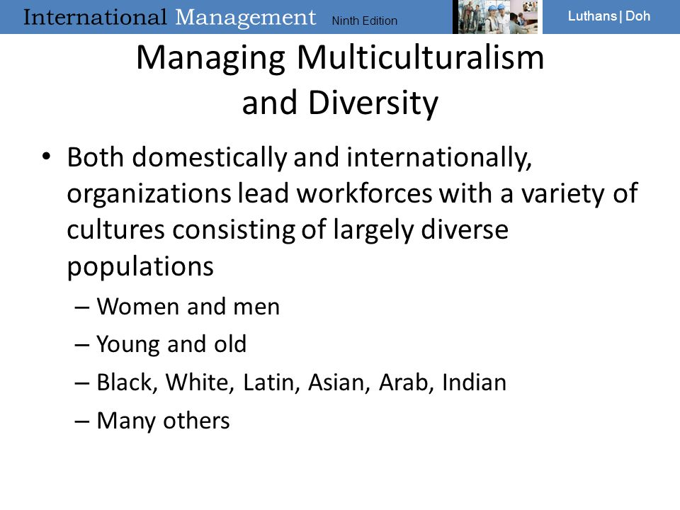 Managing Multiculturalism and Diversity