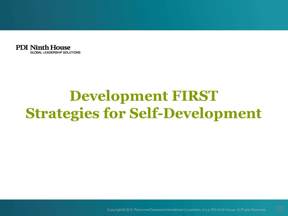 Development FIRST Strategies for Self-Development