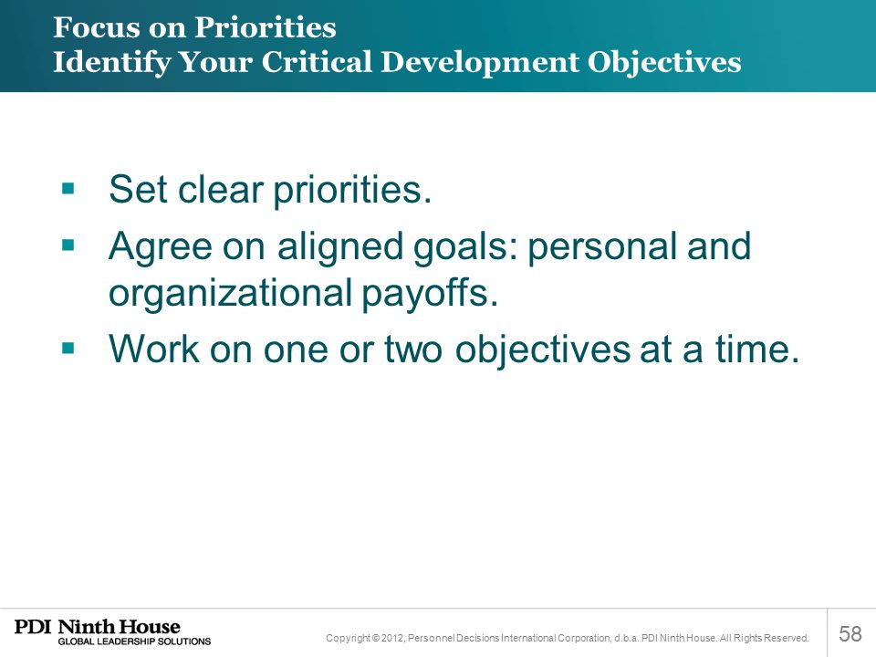 Focus on Priorities Identify Your Critical Development Objectives