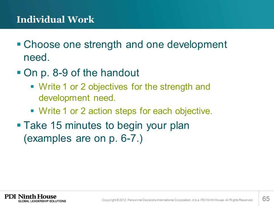 Choose one strength and one development need. On p. 8-9 of the handout