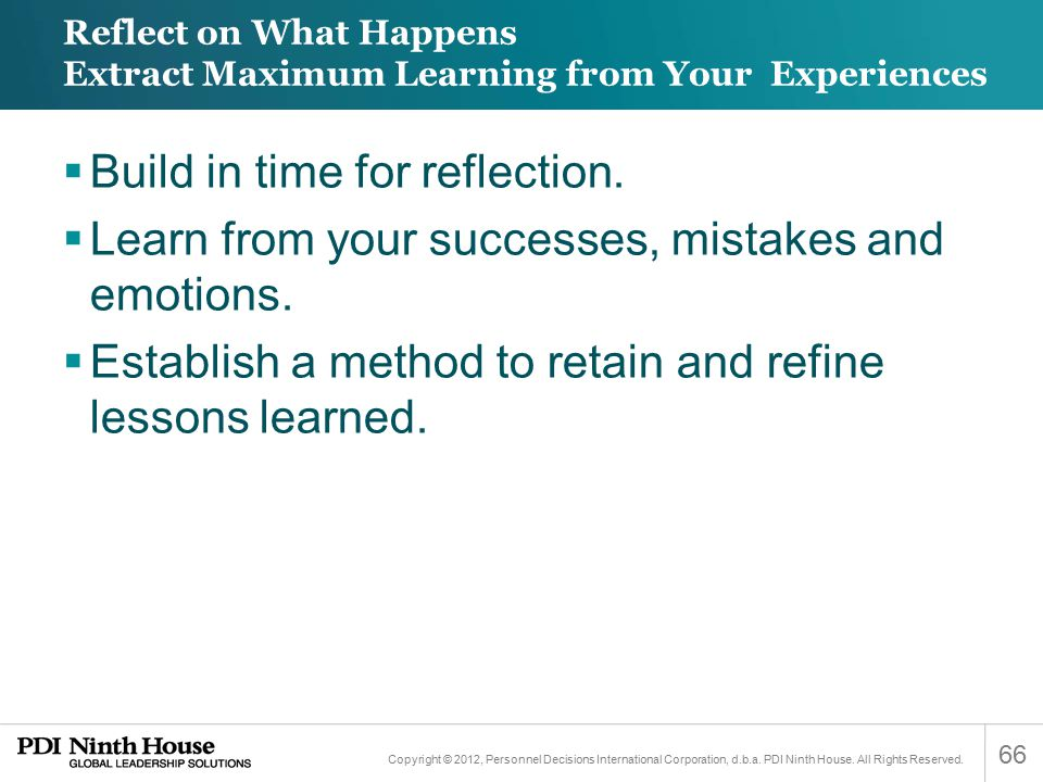 Reflect on What Happens Extract Maximum Learning from Your Experiences