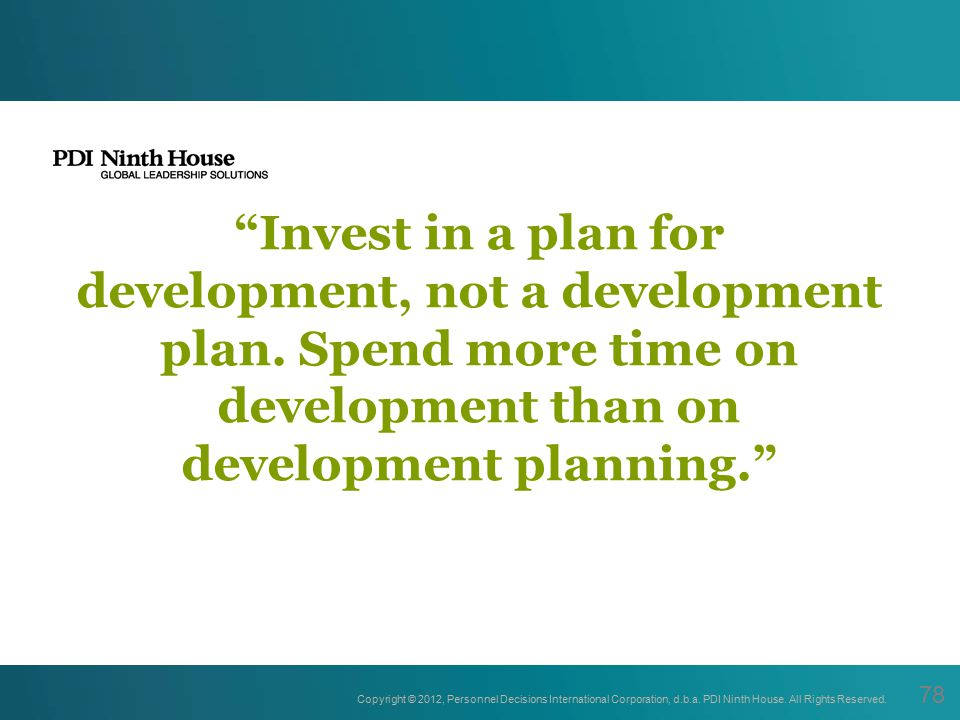 Invest in a plan for development, not a development plan