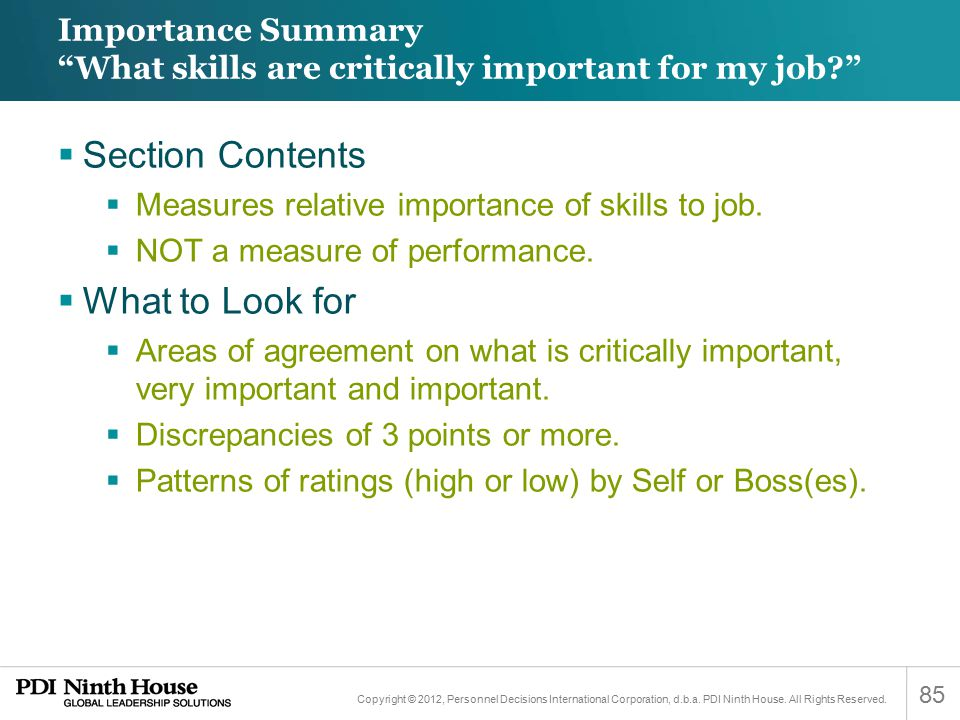 Importance Summary What skills are critically important for my job