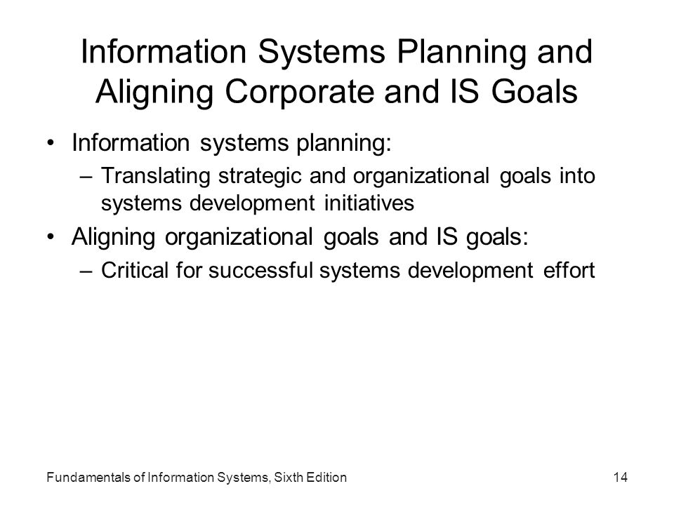 Information Systems Planning and Aligning Corporate and IS Goals