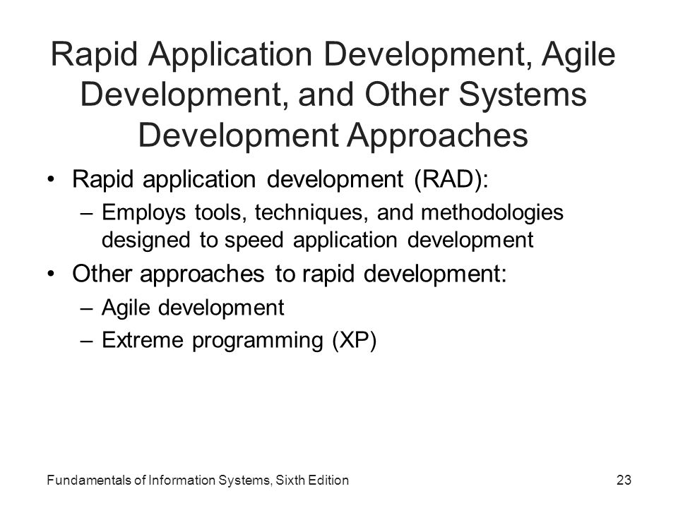 Rapid Application Development, Agile Development, and Other Systems Development Approaches