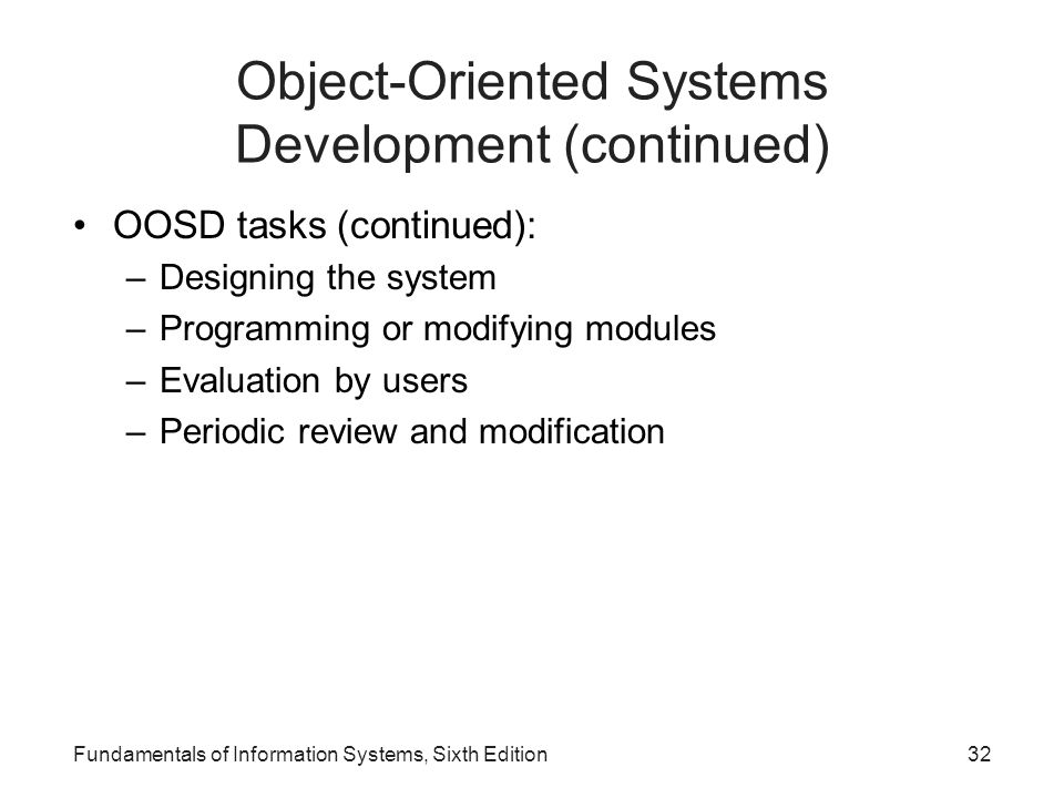 Object-Oriented Systems Development (continued)