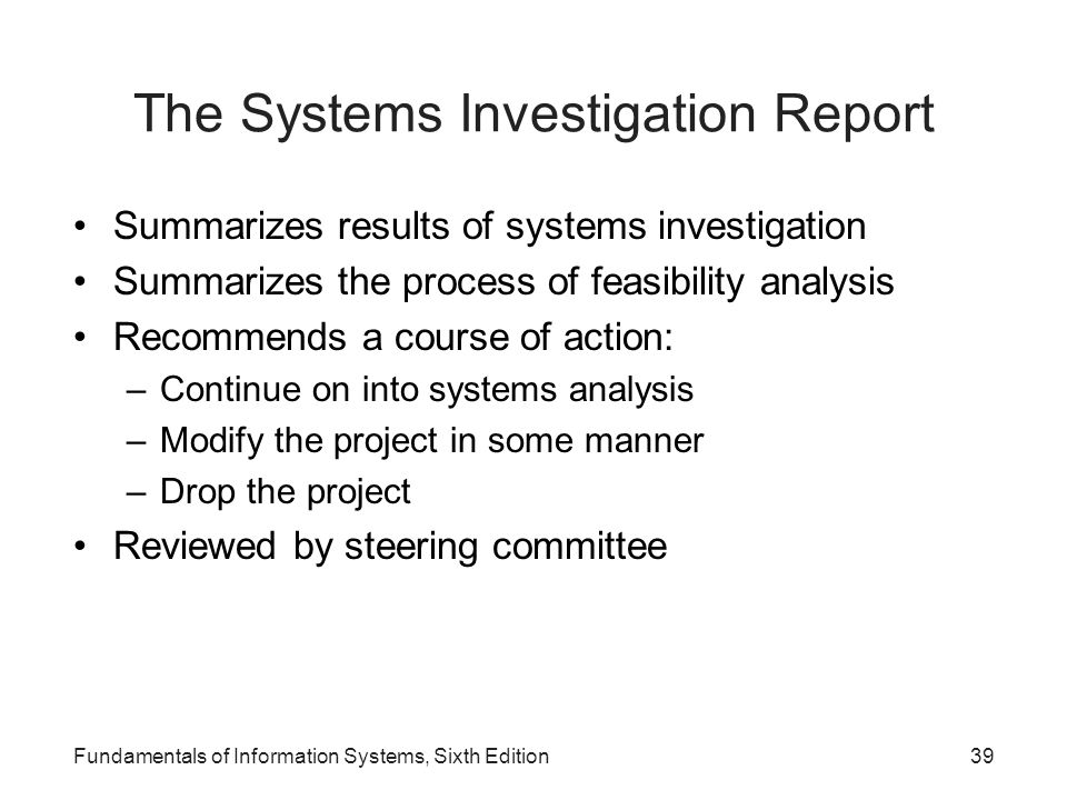 The Systems Investigation Report