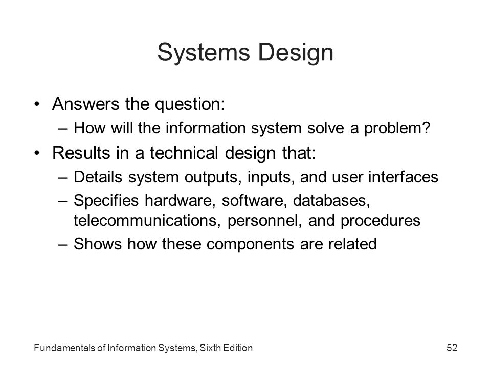 Systems Design Answers the question: