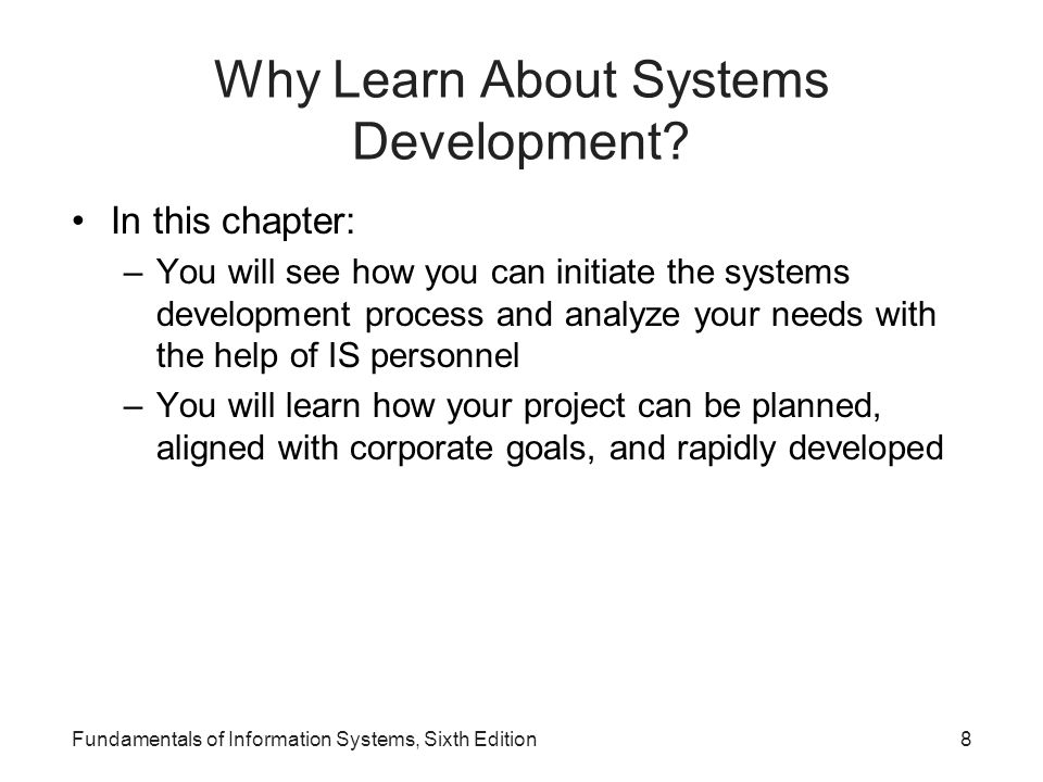 Why Learn About Systems Development