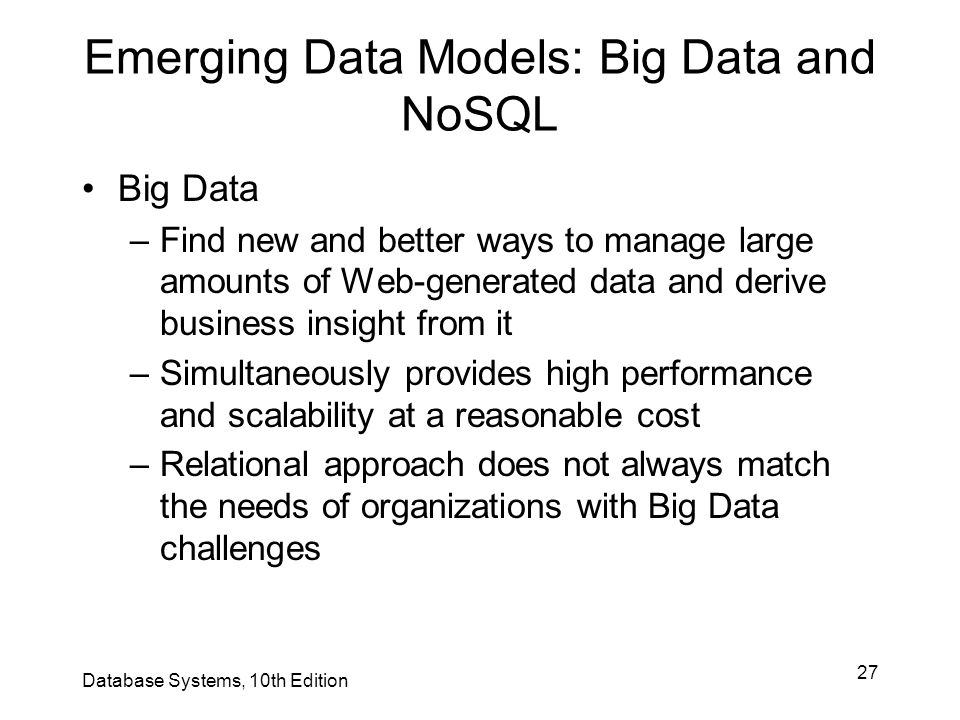 Emerging Data Models: Big Data and NoSQL