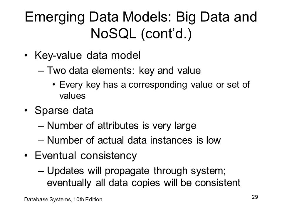 Emerging Data Models: Big Data and NoSQL (cont'd.)