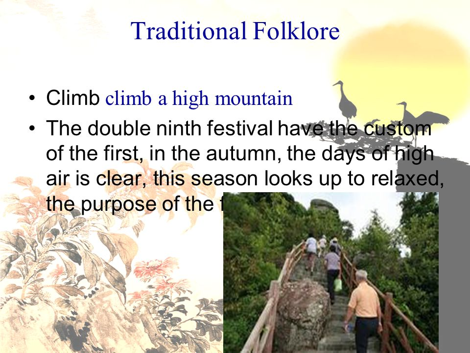 Traditional Folklore Climb climb a high mountain