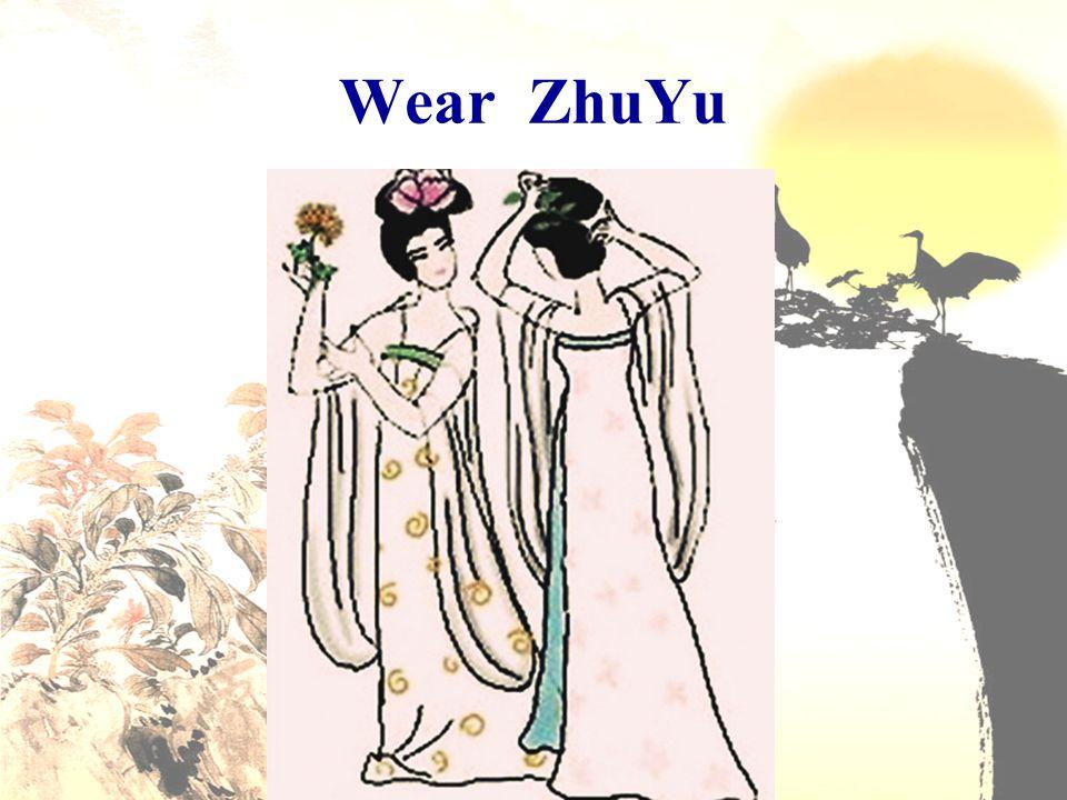 Wear ZhuYu