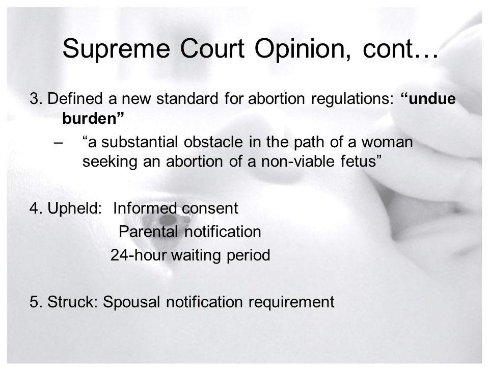 Supreme Court Opinion, cont…