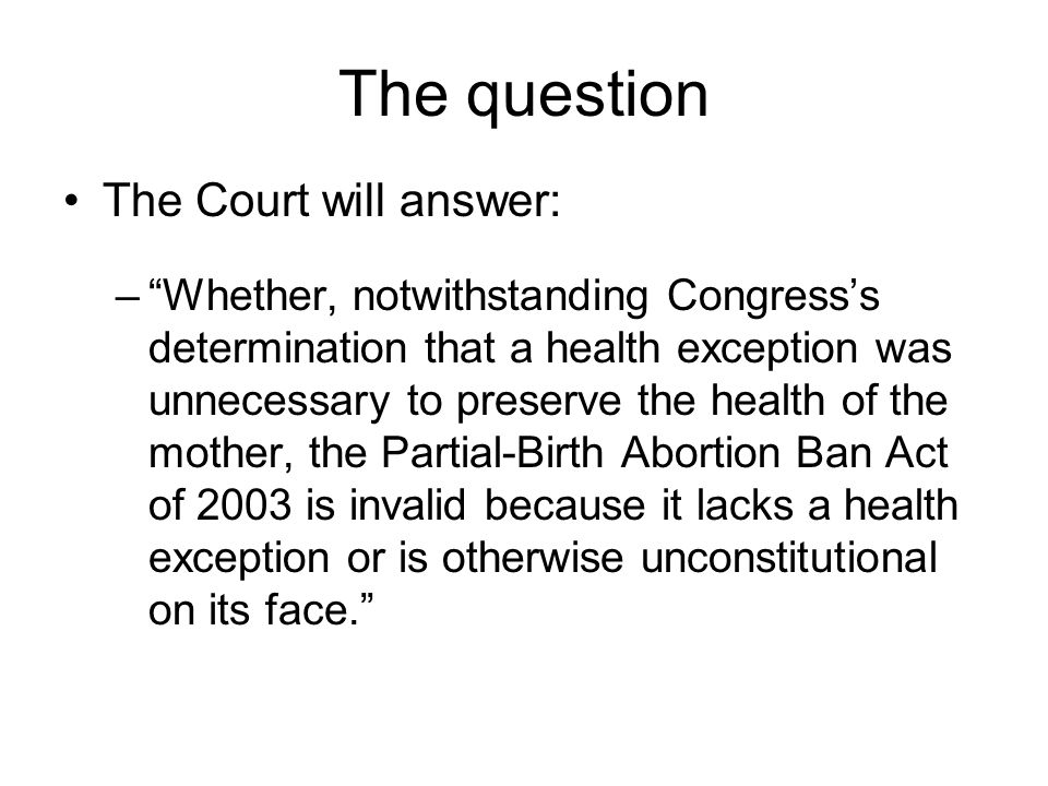 The question The Court will answer: