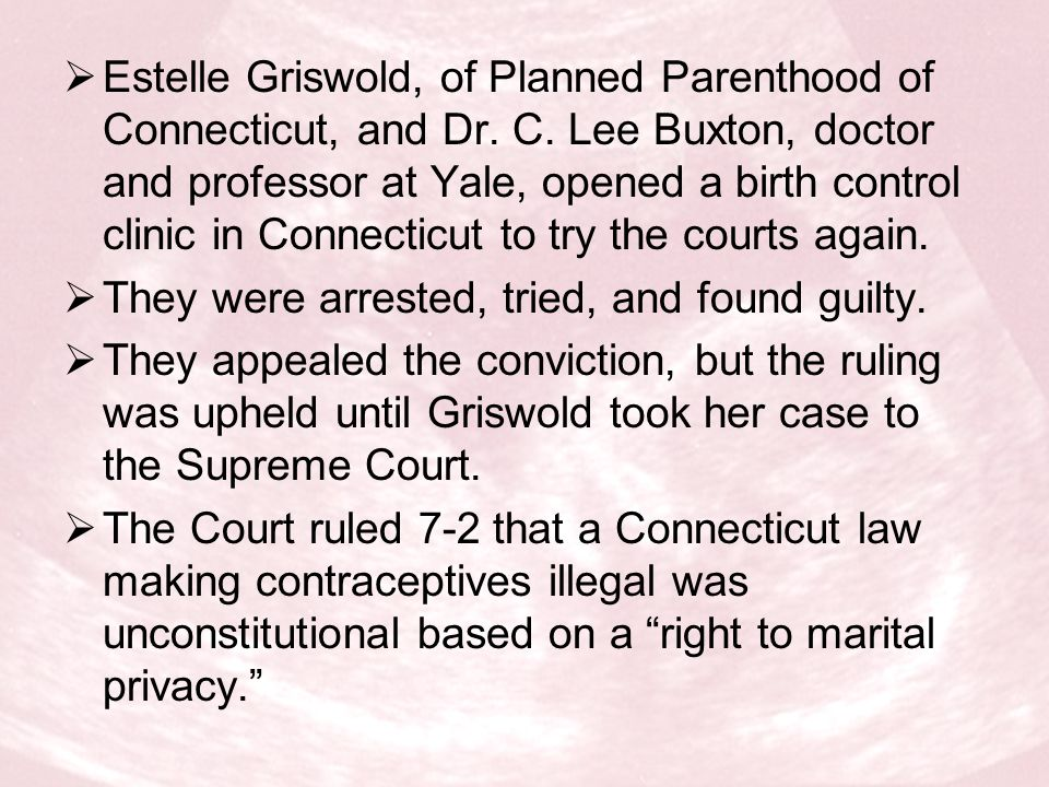 Estelle Griswold, of Planned Parenthood of Connecticut, and Dr. C