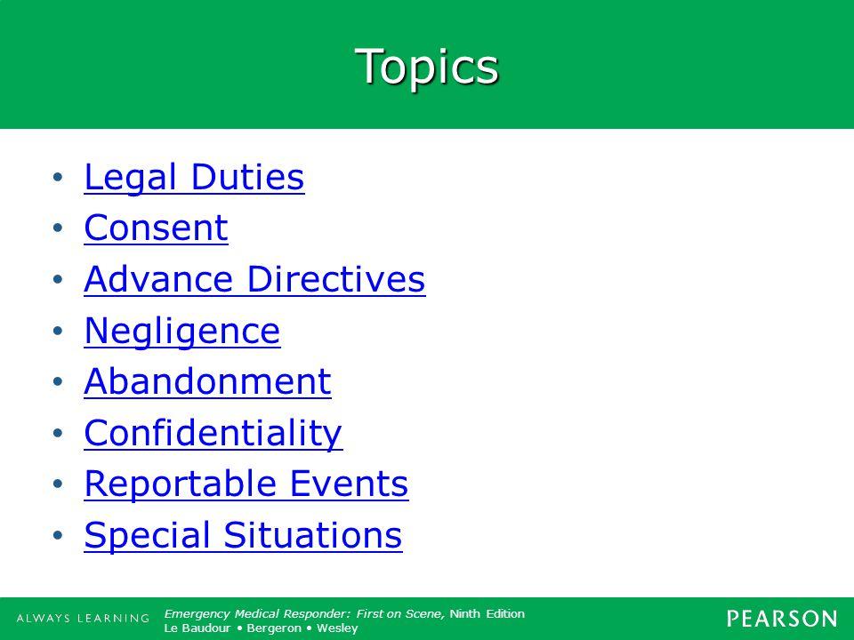 Topics Legal Duties Consent Advance Directives Negligence Abandonment