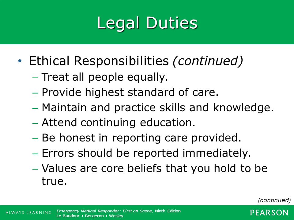 Legal Duties Ethical Responsibilities (continued)