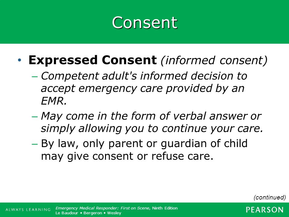Consent Expressed Consent (informed consent)