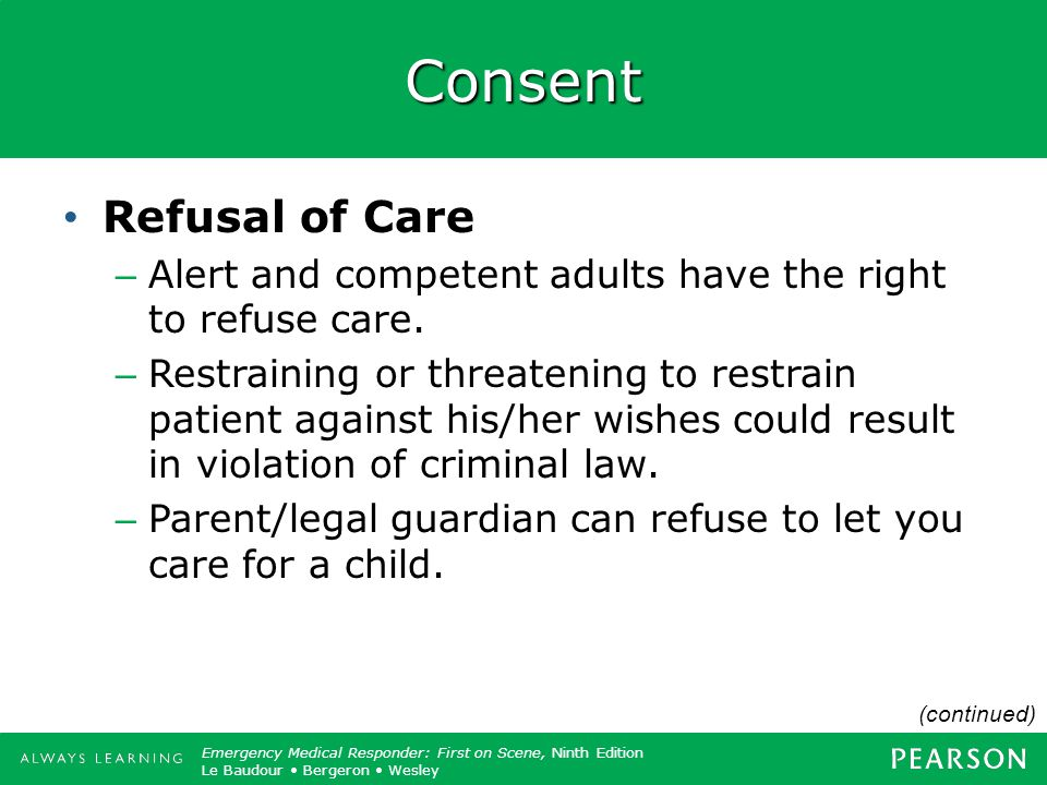Consent Refusal of Care