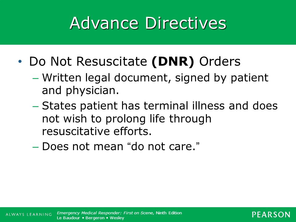 Advance Directives Do Not Resuscitate (DNR) Orders